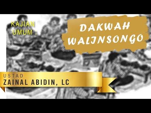 Kajian Umum : DAKWAH WALISONGO - USTAD ZAINAL ABIDIN, LC.