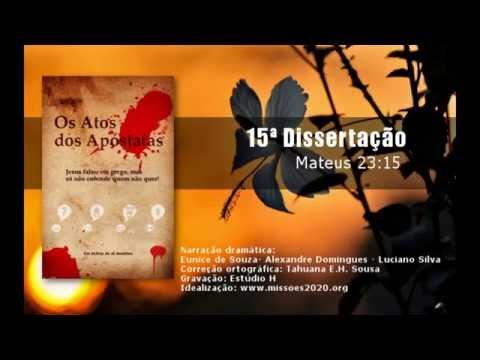 Áudio-book: Os Atos dos Apóstatas - 15ª Dissertação