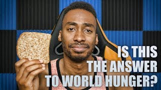 THE CURE FOR WORLD HUNGER?