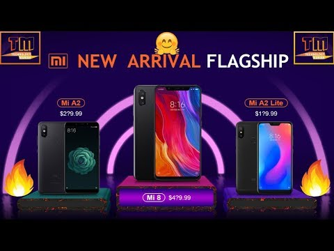 MI NEW ARRIVAL FLAGSHIP (MAX $100 OFF) | NEW ARRIVAL FOR XIAOMI | Xiaomi - Mi A2, Mi 8, Mi A2 Lite