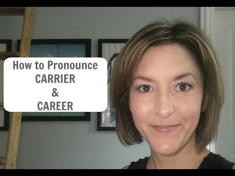 How to Pronounce CARRIER and CAREER - American English Pronunciation Lesson