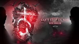 Destructive Tendencies & Rooler - Can't Stop Us Now (Official Preview)