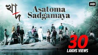 download lagu Asatoma Sadgamaya  Khaad  Kaushik Ganguly  Arijit gratis