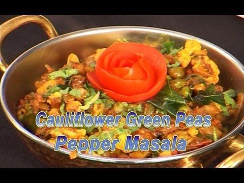 Cauliflower Green Peas Pepper Masala   Indian Cuisine    Tamil