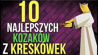 10 NAJLEPSZYCH KOZAKÓW Z KRESKÓWEK!