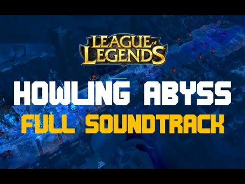 [Final Version] Howling Abyss - Complete Soundtrack