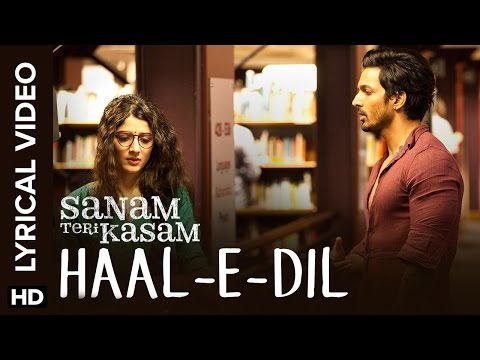 Lyrical: Haal-E-Dil | Full Song With Lyrics | Sanam Teri Kasam