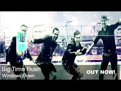 Big Time Rush - Windows Down (studio Version) [audio] video