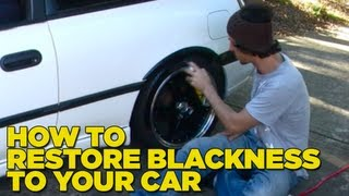 How To Restore Blackness To Your Car