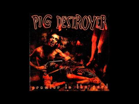 Pig Destroyer - Strangled With A Halo