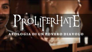 Proliferhate - Apologia Di Un Povero Diavolo