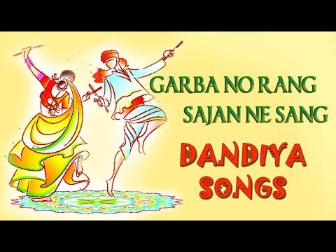 Garba No Rang Sajan Ne Sang - Gujarati Dandiya Songs - Navratri Special video