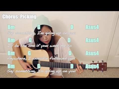 """Say Something"" - A Great Big World & Christina Aguilera EASY Guitar Tutorial/Chords (No Capo!)"