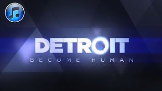 DETROIT BECOME HUMAN: Official Soundtrack (19 Tracks)