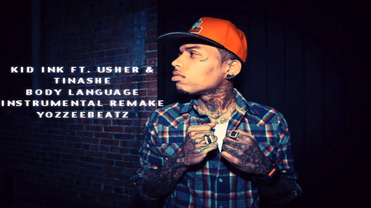 Kid Ink Body Language Kid Ink ft