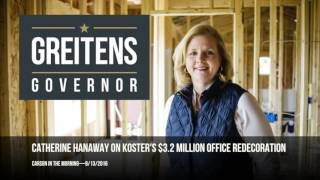 Catherine Hanaway on Chris Koster's $3.2M Office Redecoration