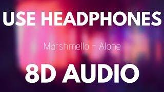 Marshmello Alone 8d Audio