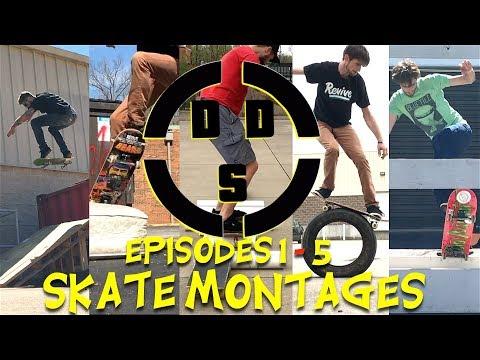D.D.S. Episodes 1-5 Skate Montages