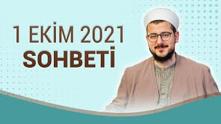 1 Ekim 2021 Sohbeti   Abdulhâlik Ustaosmanoğlu Hoca