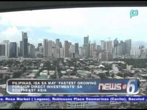 Pilipinas, isa sa may 'fastest growing foreign direct investments' sa Southeast Asia