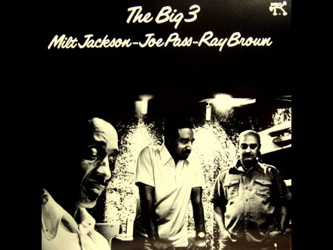 Milt Jackson, Joe Pass, Ray Brown - Come Sunday