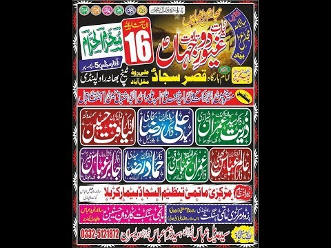 Live Mjalis Aza 16 Muhram Qasre Sajjad as Ali Road Mughalbad Tench Bhata  Rwp 2019