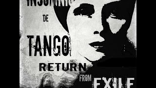 Tango: Return from exile