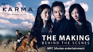 KARMA - the destiny | The making | Behind the scenes | Part I MPC bhutan entertainment