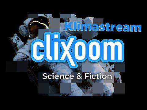 Der Klimastream - Live auf Clixoom Science & Fiction