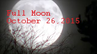 Full Moon Shots Oct 26 2015