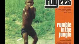 Watch Fugees Rumble In The Jungle video