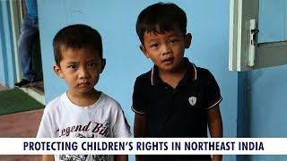 NIJ Exclusive: Protecting Children's Rights in Northeast India