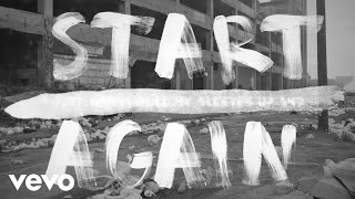 OneRepublic - Start Again (Lyric Video) ft. Logic