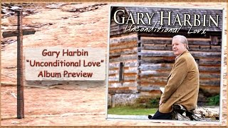 Country Gospel Music Videos - Unconditional Love - Southern Gospel