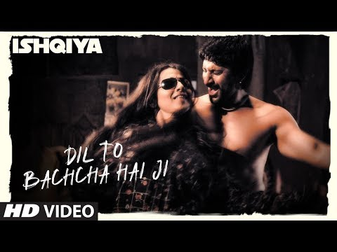 Dil To Bachcha Hai Ji [full Song] Ishqiya video