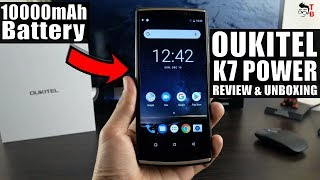Oukitel K7 Power REVIEW: $99 Phone with 10000mAh Battery