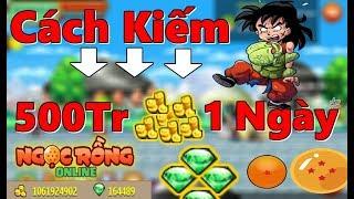 Ngọc Rồng Online ; Hướng dẫn Cách Up Vàng 500tr 1 Ngày - Từ A - Z    Mr Ken001