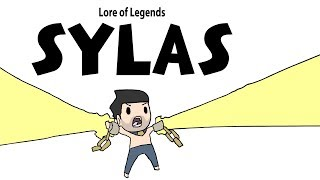 Lore of Legends: SYLAS the Unshackled