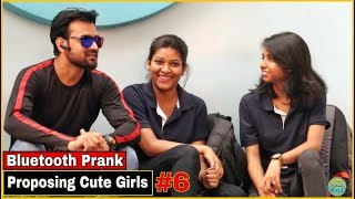 Bluetooth Prank - Proposing Cute Girl's #6  Pranks In India  By TCI