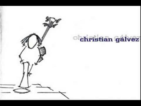 Christian Gálvez (Full Album)