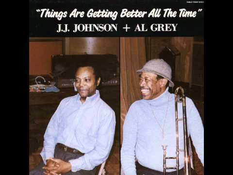 J.J. Johnson and Al Grey - Doncha Hear Me Callin' To Ya