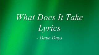 Watch Dave Days What Does It Take video