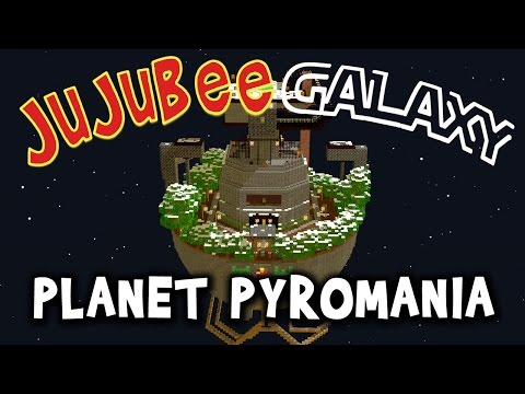 PLANET PYROMANIA (Part 1) ★ Minecraft ★ Jujubee Galaxy