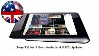 Sony Tablet S Upgrade to Android 4.0 - Benchmarks & Walk Through