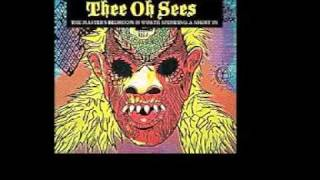 Watch Thee Oh Sees You Will See This Dog Before You Die video