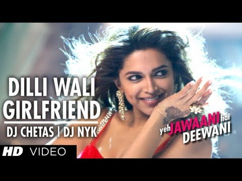 Dilli Wali Girlfriend Yeh Jawaani Hai Deewani Remix Song | DJ...