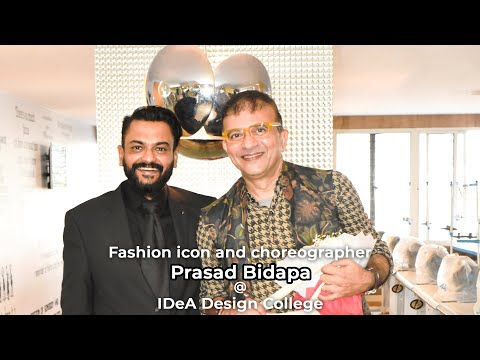Fashion's Best - Prasad Bidapa @ IDeA Design College!