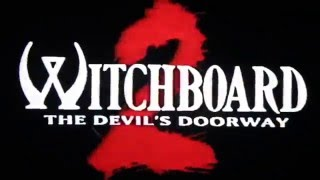 Witchboard 2: The Devil's Doorway - 1993 Trailer