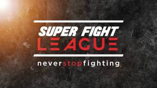 Super Fight League: #NeverStopFighting