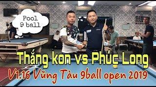 Phúc Long - Thắng Kon   Vũng Tàu 9 Ball Open 2019